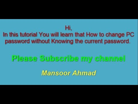 How to change PC Password Without Knowing Current Password