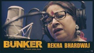 Laut Ke Ghar Jaana Hai Song   BUNKER   Rekha Bharadwaj  Jugal Raja  Kaushal M,Abhijeet S,Arindita K