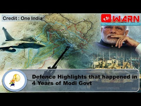 Defence Highlights that happened in 4 Years of Modi Govt