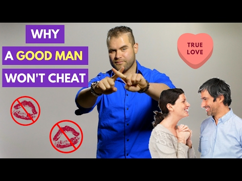7 Reasons Good Men DON'T Cheat | James M Sama