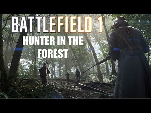 Hunter in the forest | Battlefield 1 Live Commentary