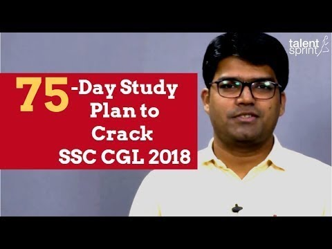 75-Day Study Plan to crack SSC CGL 2018 by Rohit Agarwal | SSC CGL 2018 Preparation