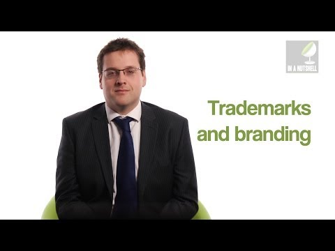 Trademarks and branding - In a nutshell