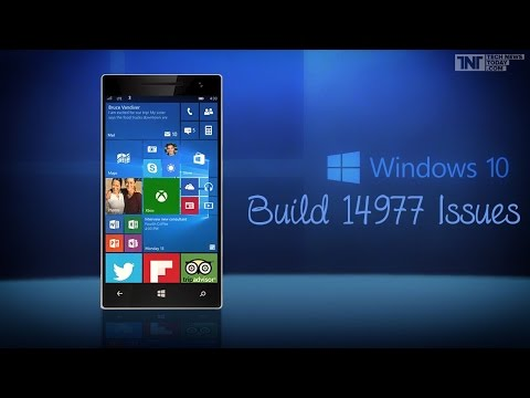 Issues: Windows 10 Mobile Redstone Build 14977