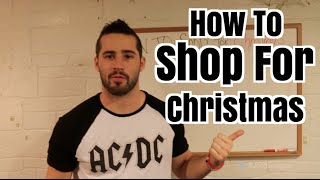 How To Shop For Christmas