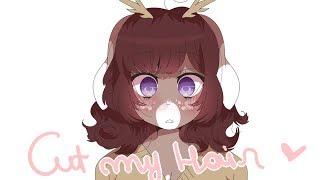 CUT MY HAIR ♥ Animation Meme
