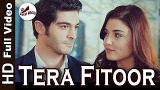 tera fitoor full video song download 1080p