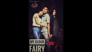 A short Nagamese movie - My Cloud Fairy