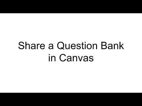 Share a Question Bank in Canvas