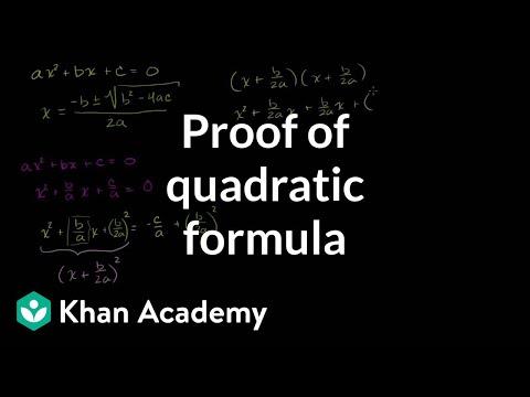 Proof of quadratic formula | Polynomial and rational functions | Algebra II | Khan Academy