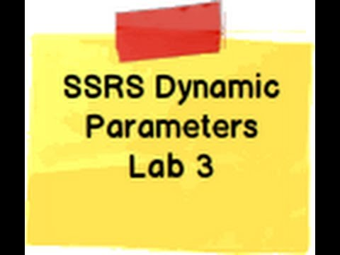 SSRS  Step by Step Lab 3:- How to create dynamic parameters in SSRS ( SQL Server reporting service)?