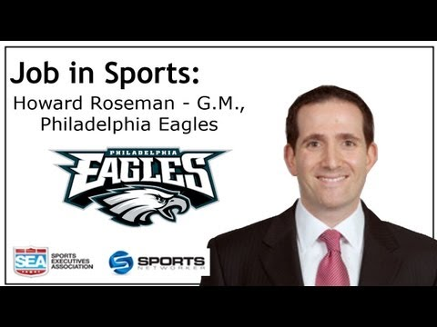 Job In Sports: General Manager - Philadelphia Eagles - Howard Roseman