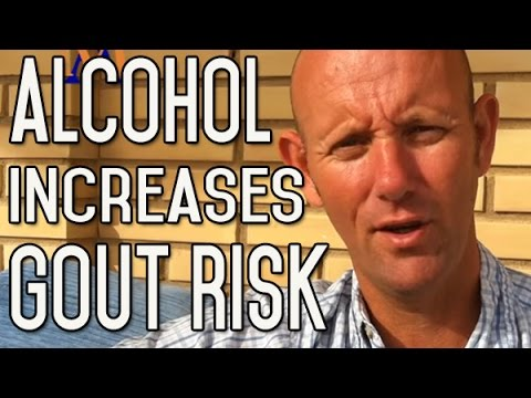 Alcohol Increases the Risk of Gout - How To Prevent and Outlook