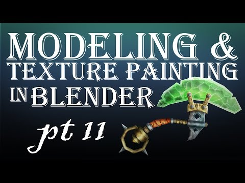 Modeling and Texture Painting in Blender Part 11