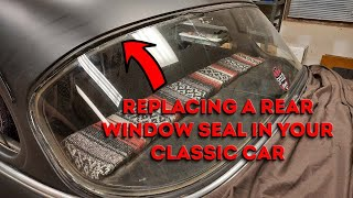 1953-1954 Chevy rear window seal replacement - classic car window seal