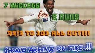7 wickets for 8 runs - 95/3 to 103 ALL OUT!!! Shoaib Akhtar