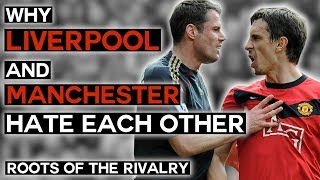Why Liverpool and Manchester Hate Each Other | United vs Liverpool | Roots of the Rivalry