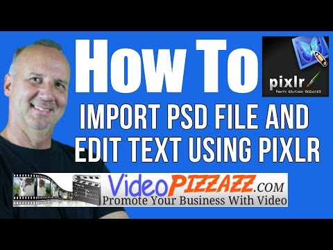 How To Import PSD File and Edit Text - Pixlr - Free Online PSD Editor