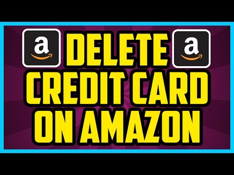 HOW TO DELETE A CREDIT CARD ON AMAZON 2017 (EASY) - Remove Old Credit Cards Amazon Account