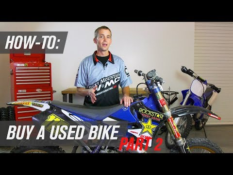How To Buy A Used Dirt Bike | Part 2