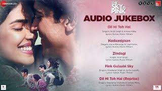 The Sky Is Pink - Full Movie Audio Jukebox | Priyanka Chopra Jonas & Farhan Akhtar | Pritam | Gulzar