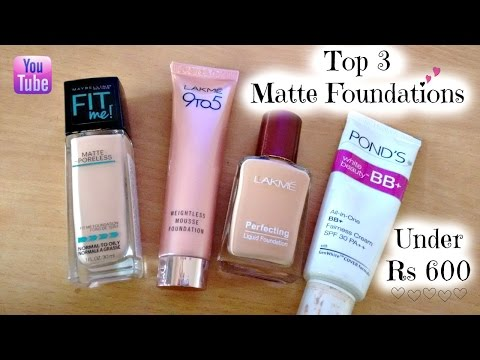 TOP 3 Matte Foundations for Oily Skin in Summers || Affordable Foundations Under Rs 600 for Summers