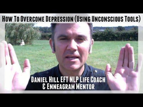 How To Overcome Depression · Daniel Hill EFT NLP Coach