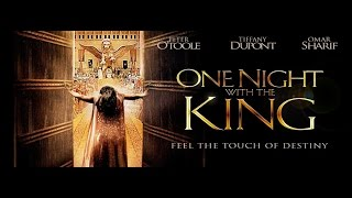 ONE NIGHT WITH THE KING (Esther the Bible Movie)