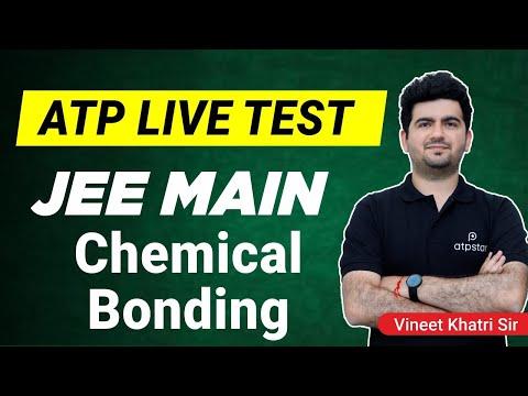ATP Live Test - JEE Mains 2018 - Chemical Bonding