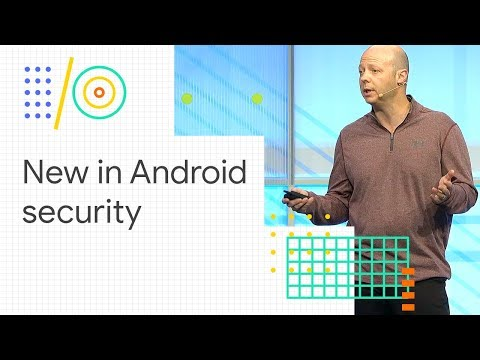 What's new in Android security (Google I/O '18)