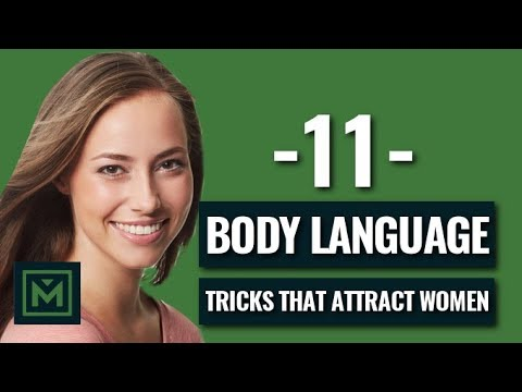 11 Body Language Attraction Tricks - INSTANTLY Make Her WANT You