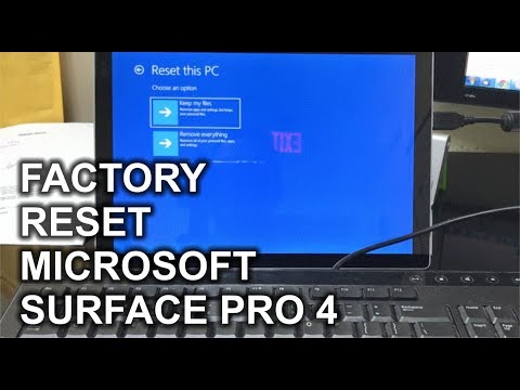 How to Reset a Microsoft Surface Pro 4 to Factory Settings Windows 10