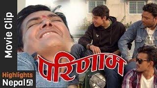 PARINAM | New Nepali Movie Clip 2017/2074 | Kumar Maharjan, Mukesh Dhakal, Jharana Rishal