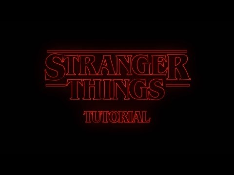 After Effects Tutorial: Stranger Things Intro