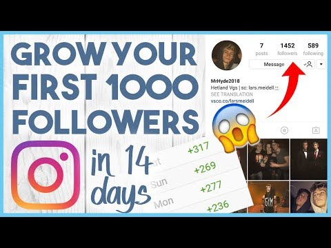 😍 HOW TO GROW YOUR FIRST 1000 INSTAGRAM FOLLOWERS IN 2018 😍