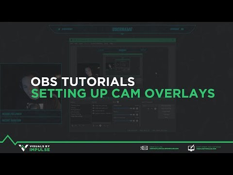 OBS Tutorial - Setting up webcam overlays