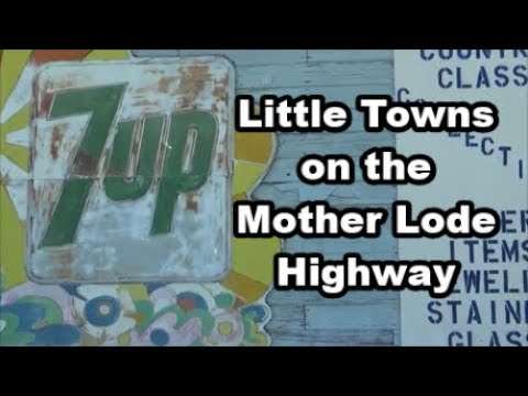 Hwy 49 - The Mother Lode Highway in California - Road Trip Vlog 25