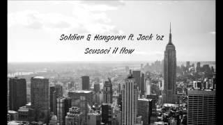 SOLDIER & HANGOVER FT. JACK