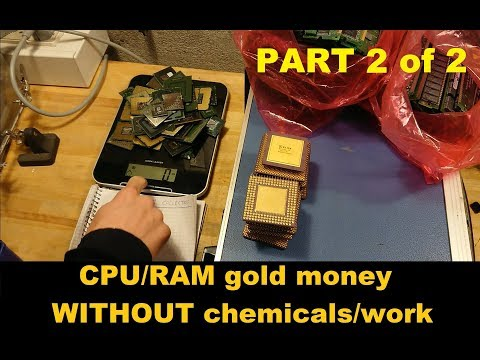 Computer scrap gold money WITHOUT chemicals or mechanical processing (part 2 of 2)