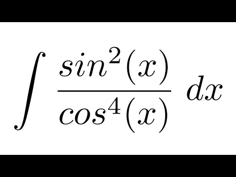 Integral of sin^2(x)/cos^4(x) (substitution)