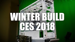 The Winter Build | Custom Loop for CES 2018 (Part 1 of 3)