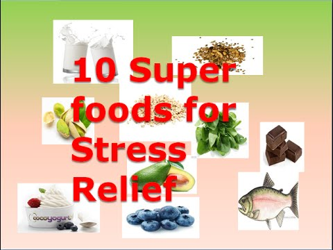 10 Superfoods  to help reduce stress and anxiety