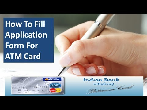 How To Fill Application Form For ATM Card