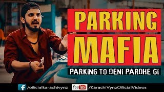 PARKING MAFIA   Karachi Vynz Official