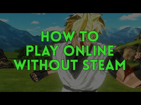 Dragon Ball Xenoverse How to play Online without Steam [TUNNGLE]