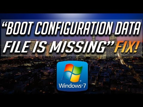 """How to Fix """"The Boot Configuration Data File Is Missing""""  in Windows 7 - [2019 Solution]"""