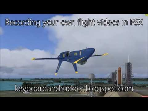 FSX Tip: How to record your own flight videos