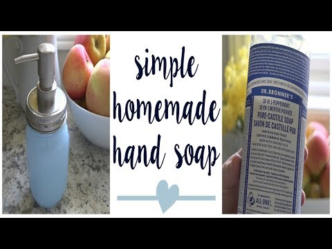 SIMPLE LIQUID HAND SOAP RECIPE | Dr. Bronner's Castile Soap
