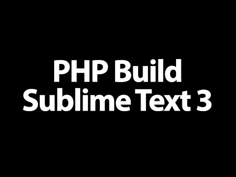 Create a PHP Build System for Sublime Text 3 - Execute PHP code in Sublime Text 3  (Mac)