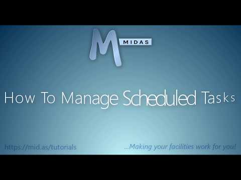 MIDAS: How To Manage Scheduled Tasks
